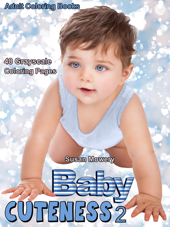 Baby Cuteness 2 grayscale coloring book