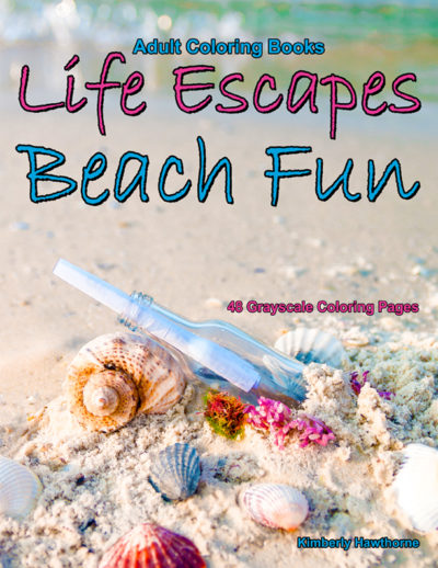 Life Escapes Beach Fun grayscale coloring books for adults