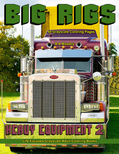 Big Rigs Heavy Equipment 2 coloring book