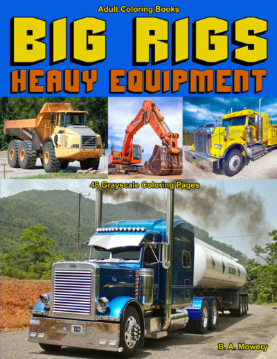 Big Rigs coloring book for men