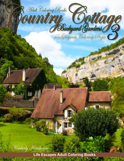 Country Cottage Backyard Gardens 3 Adult Coloring Book