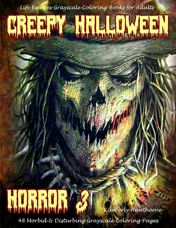 Creepy Halloween Horror 3 adult coloring book