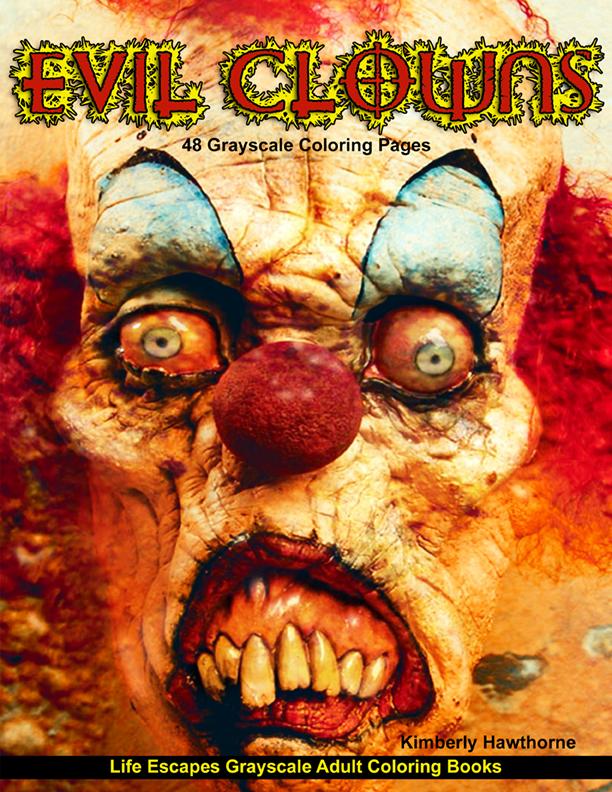 Evil Clowns adult coloring book