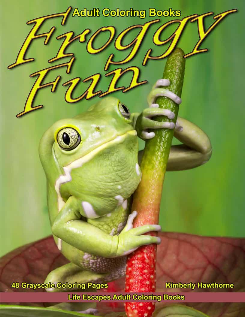 Froggy Fun Adult Coloring Book PDF | Life Escapes Adult ...