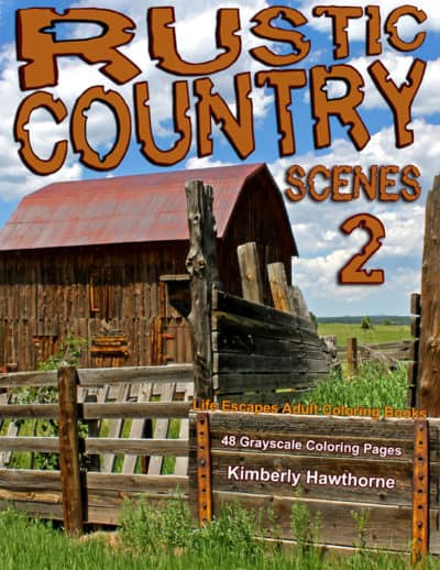 Rustic Country Scenes 2 adult coloring books pdf