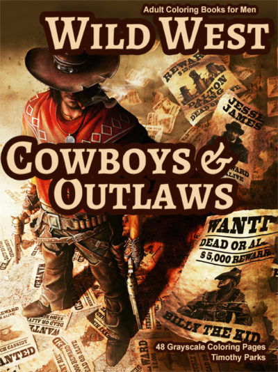 Wild West Cowboys & Outlaws coloring books for men